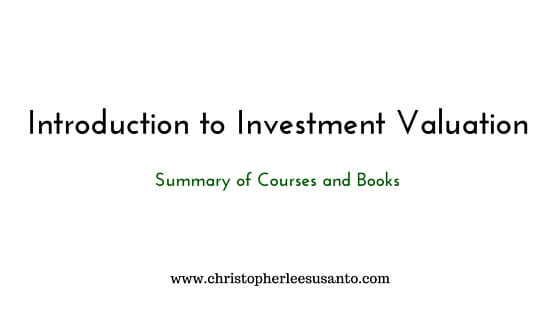 Introduction to Investment Valuation